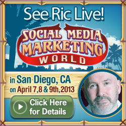See Ric Dragon live at Social Media Marketing World in San Diego, CA on April 7,8 & 9th, 2013