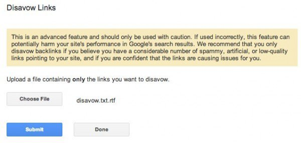 Before submitting your links to disavow, you will see disclaimers in Google Webmaster Tools.