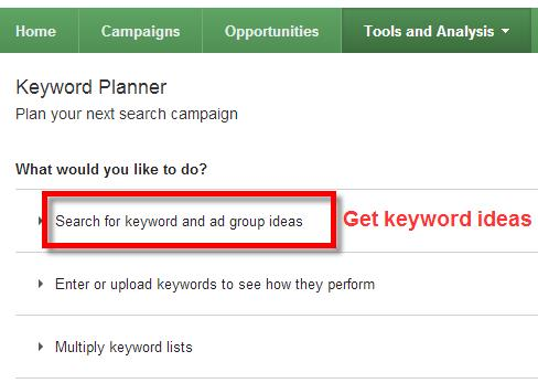 A screenshot of the Google Keyword Planner Tool selecting search for keyword and ad group ideas