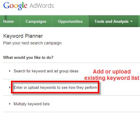A screenshot of the Google Keyword Planner Tool selecting upload keywords to see how they perform