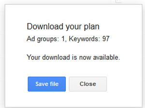 A screenshot showing the save file button to download your keyword plan