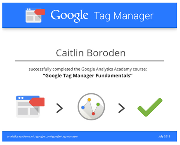 A Google Tag Manager certification for course completion